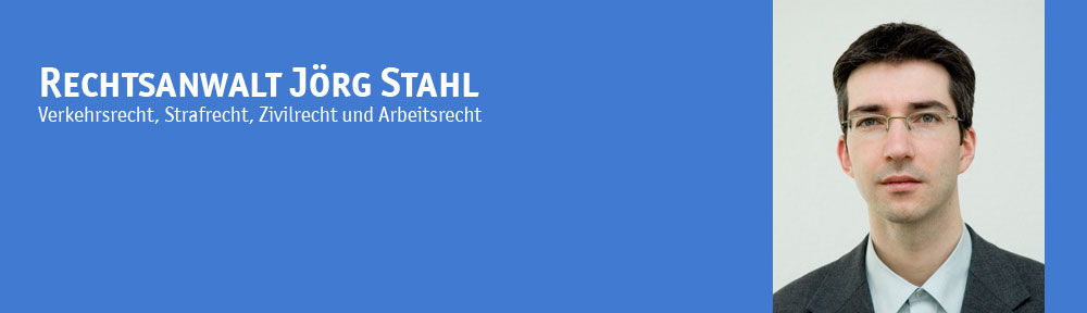 Rechtsanwalt Verkehrsrecht Leipzig :: Rechtsanwalt Jörg Stahl